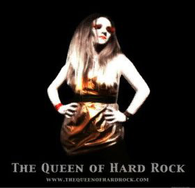 The Queen of Hard Rock