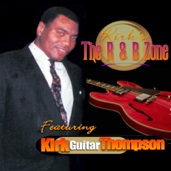 Kirk's The R & B Zone