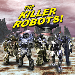 The Killer Robots! (CD)