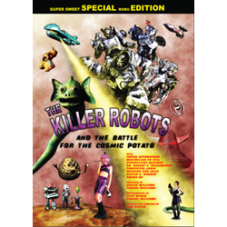 The Killer Robots and the Battle for the Cosmic Potato (DVD)